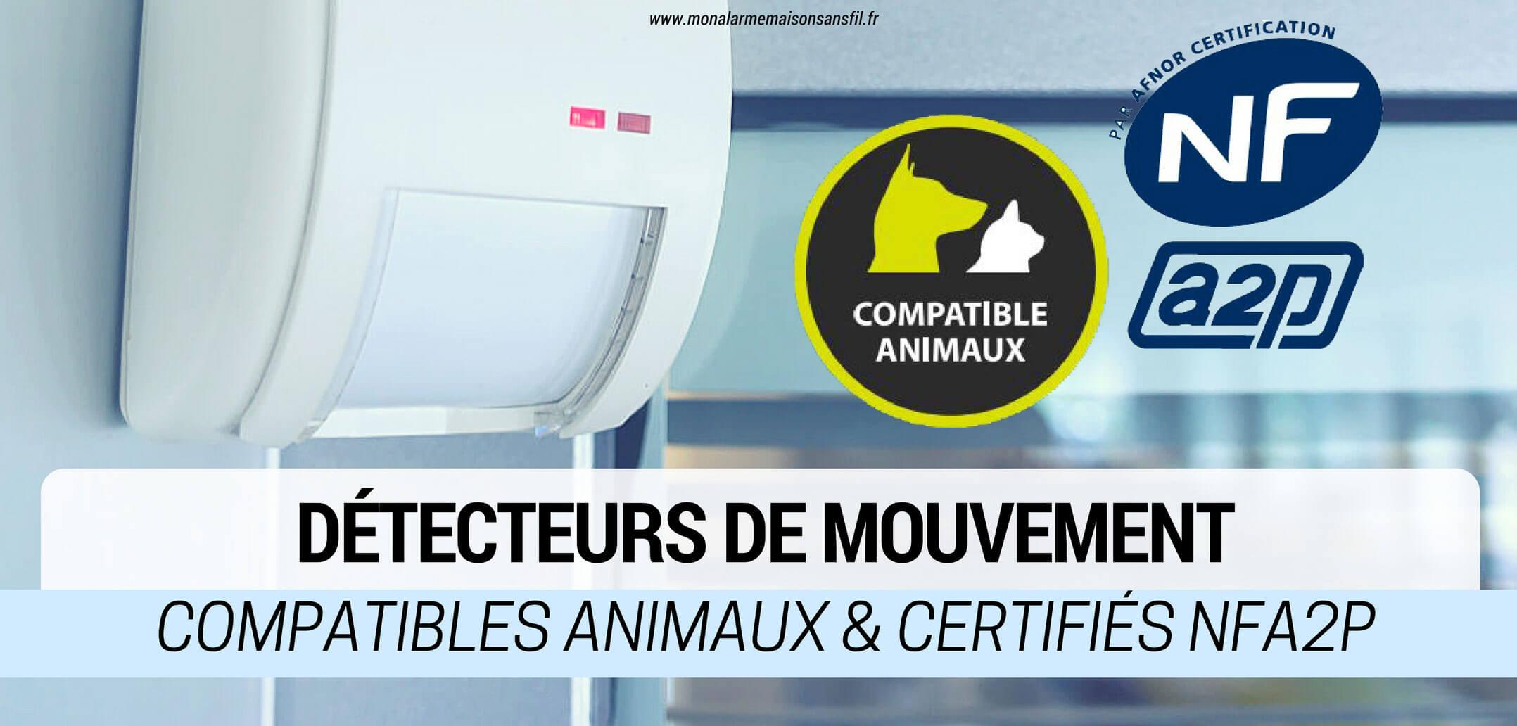 Comparatif d tecteurs de mouvement pour animaux certifi s for Alarme maison comparatif