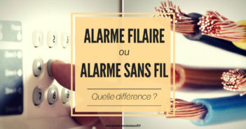 Différence entre un système d'alarme maison sans fil et filaire